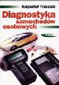Trzeciak Krzysztof - Diagnostyka samochodów osobowych