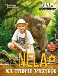Nela Mała Reporterka - Nela na tropie przygód