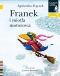 Agnieszka Frączek - Czytam sobie. Franek i miotła motorowa. Poziom 1