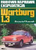 Trzeciak Krzysztof - Wartburg 1.3