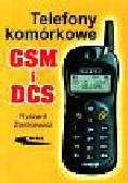 Zienkiewicz Ryszard - Telefony komórkowe GSM i DCS