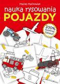Maciej Maćkowiak - Pojazdy. Nauka rysowania