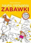 Maciej Maćkowiak - Zabawki. Nauka rysowania
