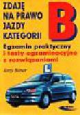 Bitner Jerzy - Zdaję na prawo jazdy kat.B