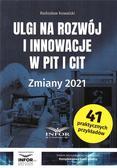 Radosław Kowalski - Ulgi na rozwój i innowacje w PIT i CIT