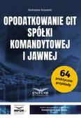 Radosław Kowalski - Opodatkowanie CIT spółki komandytowej i jawnej