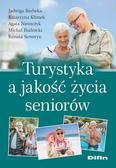 Berbeka Jadwiga, Klimek Katarzyna, Niemczyk Agata, Rudnicki Michał, Seweryn Renata - Turystyka a jakość życia seniorów