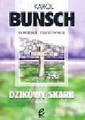 Bunsch Karol - Dzikowy skarbTom 2