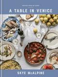 McAlpine Skye - A Table in Venice