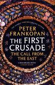 Frankopan Peter - The First Crusade