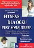 Ostermeier - Sitkowski Uschi - Fitness dla oczu przy komputerze