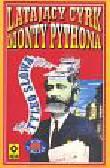 Latający Cyrk Monty Pythona t.1