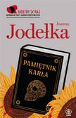 Joanna Jodełka - Siostry Raj. T.2 Pamiętnik karła