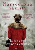 Barbara Wysoczańska - Narzeczona nazisty