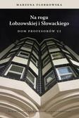 Marzena Florkowska - Na rogu Łobzowskiej i Słowackiego