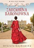 Urszula Gajdowska - W dolinie Narwi T.1 Zadziorna baronówna