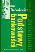 Dobosiewicz Z. - Podstawy bankowości