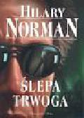 Norman Hilary - Ślepa trwoga
