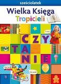 Beata Gawrońska, Emilia Raczek - Nowi Tropiciele Sześciolatek. Wielka Księga WSIP
