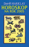 Harklay David - Horoskop na rok 2005
