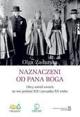 Zadurska Olga - Naznaczeni od Pana Boga