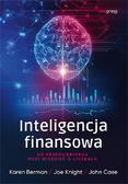 Berman Karen, Knight Joe, Case John - Inteligencja finansowa.. Co przedsiębiorca musi wiedzieć o liczbach