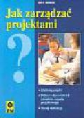 Heerkens Gary R. - Jak zarządzać projektami