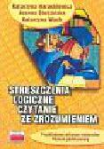 Harackiewicz Katarzyna, Studzińska Joanna, Wach Katarzyna - Streszczenia logiczne Czytanie ze zrozumieniem
