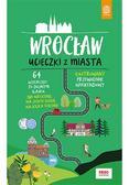 Beata i Paweł Pomykalscy - Wrocław. Ucieczki z miasta w.1