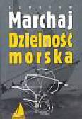 Marchaj Czesław - Dzielność morska zapomniany czynnik