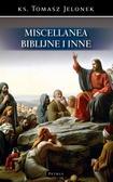 Tomasz Jelonek - Miscellanea biblijne i inne