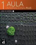 praca zbiorowa - Aula Internacional Plus 1 Podręcznik + ćwiczenia