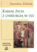 Zieliński Stanisław - Kawał życia z chirurgią w tle