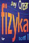 Orear Jay - Fizyka Tom 1-2