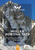 Andrzej Marcisz - Wielka Korona Tatr