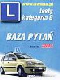 Testy kategoria B Baza pytań 2004