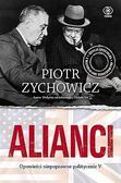 Piotr Zychowicz - Alianci w.2