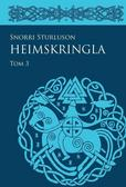 Snorri Sturluson - Heimskringla T.3