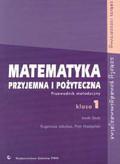 Szuty Jacek, Jakubas Eugeniusz, Nodzyński Piotr - Matematyka przyjemna i pożyteczna zakres rozszerzony