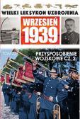 Wielki Leksykon Uzbrojenia Wrzesień 1939 t.221. Przysposobienie wojskowe cz. 2.