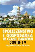 Jurij Kariagin, Zdzisław Sirojć - Społeczeństwo i gospodarka w czasie pandemii COVID