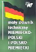 Mały słownik techniczny niemiecko polski i  polsko niemiecki. kieszonkowy