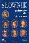 Słownik patronów ulic Warszawy
