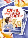 Paweł Beręsewicz, Joanna Gwis - Czemu tata siedzi w garnku?