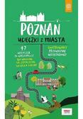 Krzysztof Dopierała - Poznań. Ucieczki z miasta. Przewodnik weekendowy