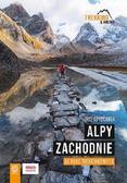 Iris Krschner - Alpy Zachodnie. 30 wielodniowych tras trekkingowyc