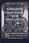 Wojciech Lipoński - Narodziny cywilizacji Wysp Brytyjskich