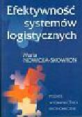 Nowicka-Skowron Maria - Efektywność systemów logistycznych