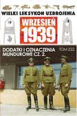 Janicki Paweł - Wielki Leksykon Uzbrojenia Wrzesień 1939. Dodatki i oznaczenia mundurowe Część 2