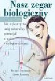 Smolensky Michael, Lamberg Lynne - Nasz zegar biologiczny